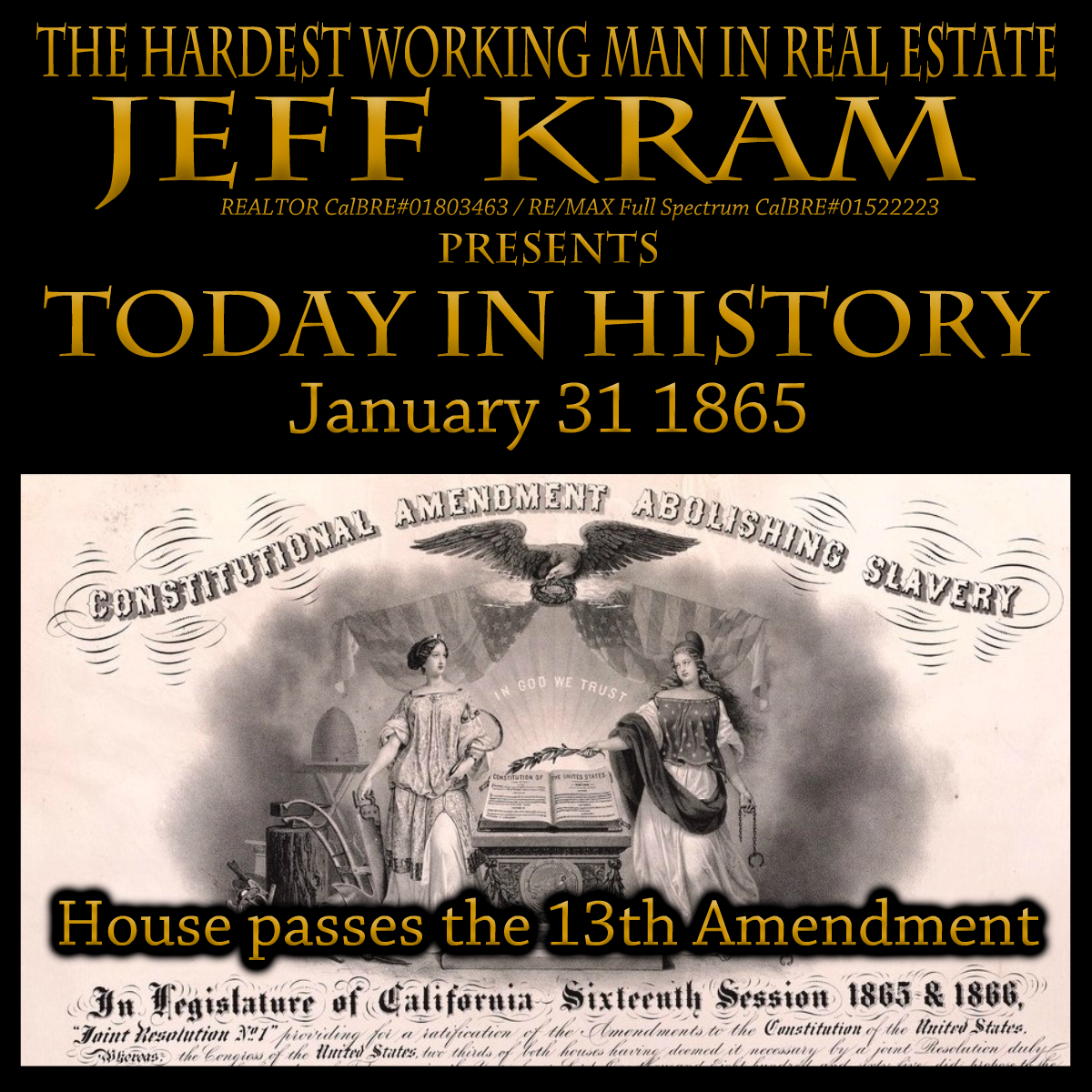 History January 31 1865 House Passes The 13th Amendment