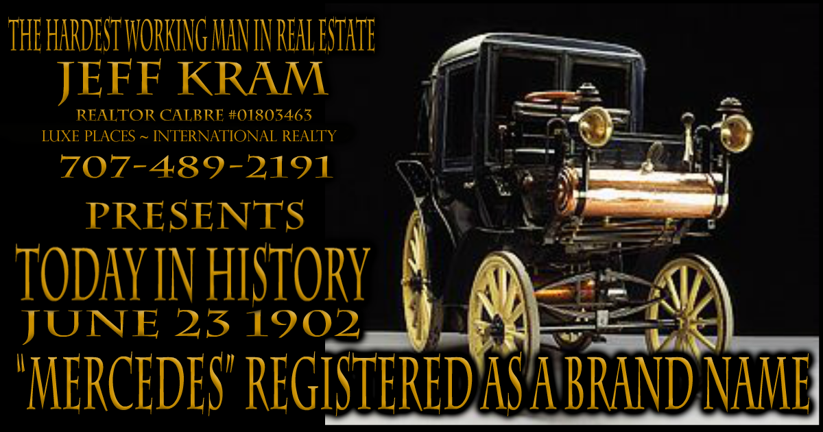 """Today in History June 23 1902 ~ """"Mercedes"""" registered as a ..."""
